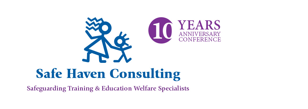 Names are being taken for the Safe Haven Consulting 10 Year Anniversary Safeguarding Conference - Thurs 30th September 2021 - Rheged Centre, Penrith